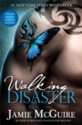 Image for Walking Disaster Signed Limited Edition : A Novel
