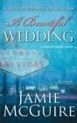 Image for A Beautiful Wedding : A Novella