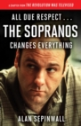 Image for All Due Respect . . . The Sopranos Changes Everything