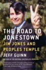 Image for The road to Jonestown  : Jim Jones and Peoples Temple