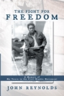 Image for Fight for Freedom: A Memoir of My Years in the Civil Rights Movement
