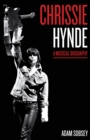 Image for Chrissie Hynde  : a musical biography