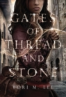 Image for Gates of Thread and Stone