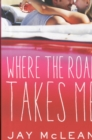 Image for Where the Road Takes Me