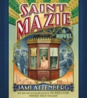 Image for Saint Mazie : A Novel