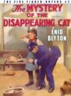 Image for Mystery of the Disappearing Cat: Five Find-Outers #2