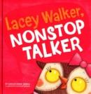 Image for Lacey Walker, nonstop talker