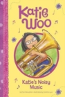 Image for Katie Woo: Katie's Noisy Music