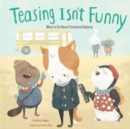 Image for Teasing Isnt Funny: Emotional Bullying (No More Bullies)
