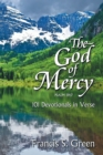 Image for The God of Mercy : 101 Devotionals in Verse