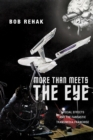 Image for More than meets the eye  : special effects and the fantastic transmedia franchise