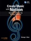 Image for Create music with Notion  : motation software for the busy musician