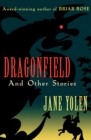 Image for Dragonfield: And Other Stories
