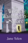 Image for The Wizard of Washington Square