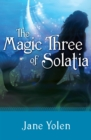 Image for The magic three of Solatia