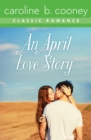 Image for An April love story