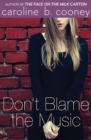 Image for Don't blame the music