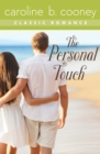 Image for The Personal Touch: A Cooney Classic Romance