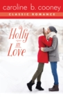 Image for Holly in Love: A Cooney Classic Romance