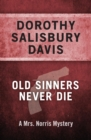 Image for Old Sinners Never Die