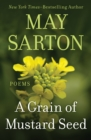 Image for A Grain of Mustard Seed: Poems