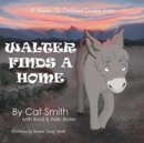 Image for Walter Finds a Home