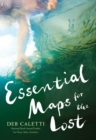 Image for Essential maps for the lost