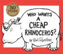 Image for Who Wants a Cheap Rhinoceros? : 50th Anniversary Edition