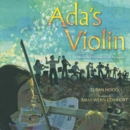 Image for Ada's violin  : the story of the Recycled Orchestra of Paraguay