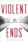 Image for Violent Ends
