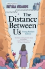 Image for The Distance Between Us : Young Readers Edition