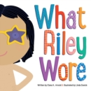 Image for What Riley Wore