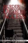 Image for Murder through disabled access