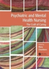 Image for Psychiatric and mental health nursing  : the craft of caring