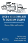 Image for Guide to research projects for engineering students  : planning, writing and presenting