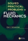 Image for Solved practical problems in fluid mechanics