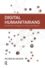 Image for Digital humanitarians: how big data is changing the face of humanitarian response