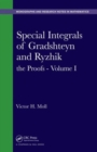 Image for Special integrals of Gradshetyn and RyzhikVolume I: The proofs