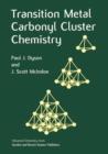 Image for Transition Metal Carbonyl Cluster Chemistry