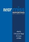 Image for Near Miss Reporting as a Safety Tool