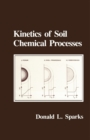 Image for Kinetics of Soil Chemical Processes