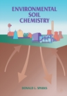 Image for Environmental Soil Chemistry