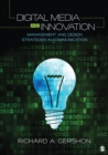 Image for Digital media and innovation: management and design strategies in communication