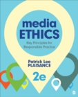 Image for Media Ethics: Key Principles for Responsible Practice