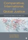 Image for Comparative, international, and global justice  : perspectives from criminology and criminal justice