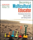 Image for Becoming a multicultural educator  : developing awareness, gaining skills, and taking action