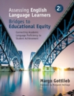 Image for Assessing English language learners  : bridges to educational equity