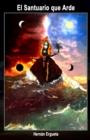 Image for El Santuario que Arde