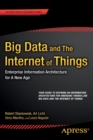 Image for Big data and the internet of things  : enterprise information architecture for a new age