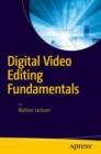 Image for Digital video editing fundamentals